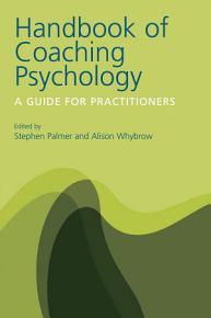 Handbook of Coaching Psychology PDF