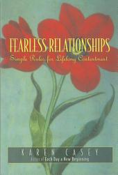 Fearless Relationships: Simple Rules for Lifelong Contentment