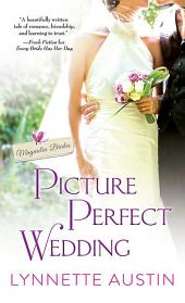 Picture Perfect Wedding: a charming southern romance of second chances