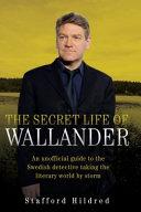The Secret Life of Wallander
