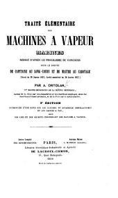 Traité élémentaire des machines à vapeur marines ... 2e édition augmentée d'une note sur les cuisines et appareils distillatoires et les caisses à eau, suivie des lois et des décrets concernant les navires à vapeur. (Atlas.).
