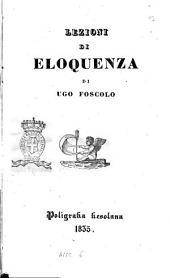 Lezioni di eloquenza di Ugo Foscolo