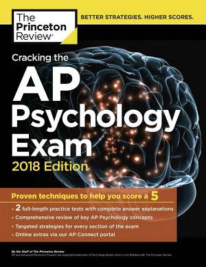 Cracking the AP Psychology Exam  2018 Edition
