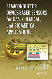 Semiconductor Device Based Sensors for Gas  Chemical  and Biomedical Applications