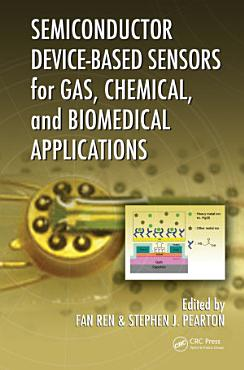 Semiconductor Device Based Sensors for Gas  Chemical  and Biomedical Applications PDF