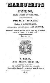 Marguerite d'Anjou: drame lyrique en 3 actes