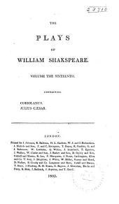 Coriolanus. Julius Caesar