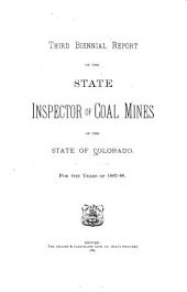 Biennial Report of the State Inspector of Coal Mines of the Stat E of Colorado