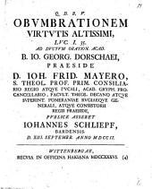 Obumbrationem virtutis Altissimi ad ductum Oration. acad. B. J. G. Dorschaei ... publ. asseret