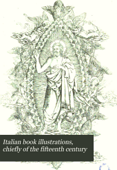 Italian Book Illustrations, Chiefly of the Fifteenth Century