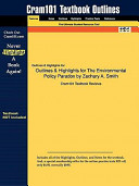 Outlines and Highlights for the Environmental Policy Paradox by Zachary a Smith  Isbn