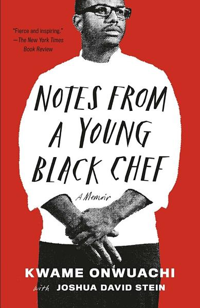Download Notes from a Young Black Chef Book