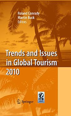 Trends and Issues in Global Tourism 2010 PDF