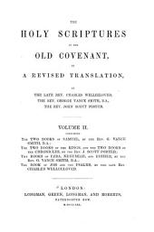 The Holy Scriptures of the Old Covenant in a Revised Translation: Volume 2