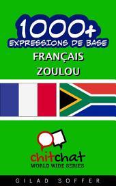 1001+ Expressions de Base Français - Zoulou