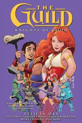 The Guild Volume 2: Knights of Good: Volume 2