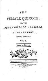 The Female Quixote: Or, The Adventures of Arabella, Volume 1