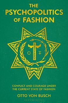 The Psychopolitics of Fashion PDF