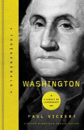 Washington: A Legacy of Leadership