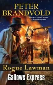 Rogue Lawman #6: Gallows Express