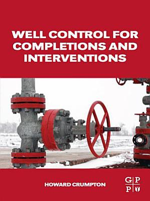 Well Control for Completions and Interventions