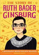 Download The Story of Ruth Bader Ginsburg Book