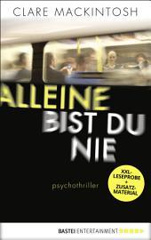 XXL-Leseprobe: Alleine bist du nie: Psychothriller