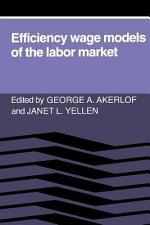 Efficiency Wage Models of the Labor Market