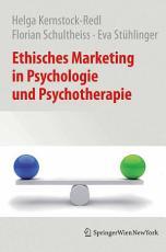 Ethisches Marketing in Psychologie und Psychotherapie PDF