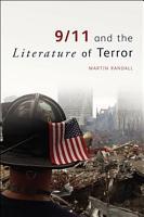 9 11 and the Literature of Terror PDF