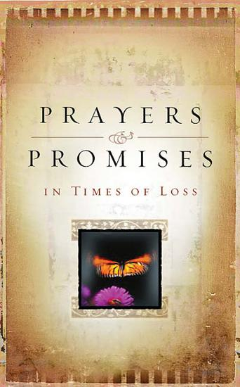 Prayers And Promises In Times Of Loss PDF