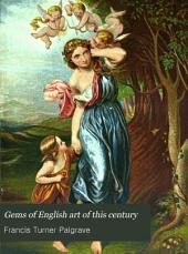 Gems of English Art of this Century: Twenty-four Pictures from National Collections Printed in Colour by Leighton Brother