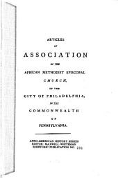 Articles of Association of the African Methodist Episcopal Church of the City of Philadelphia in the Commonwealth of Pennsylvania