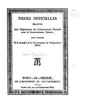Pièces officielles relatives aux négociations du gouvernement français avec le gouvernemnet haïtien: pour traiter de la formalité de la reconnaissance de l'indépendance d'Haïti