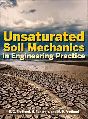 Unsaturated Soil Mechanics in Engineering Practice PDF