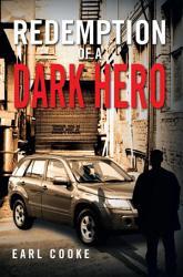 Redemption Of A Dark Hero Book PDF