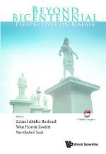 Beyond Bicentennial: Perspectives On Malays
