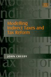 Modelling Indirect Taxes and Tax Reform