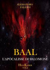 BAAL: L'apocalisse di Salomone