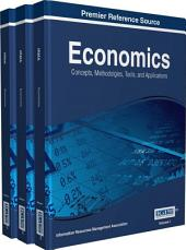 Economics: Concepts, Methodologies, Tools, and Applications: Concepts, Methodologies, Tools, and Applications