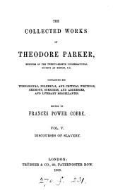 The collected works of Theodore Parker, ed. by F.P. Cobbe: Volume 5