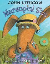 Marsupial Sue: With Audio Recording