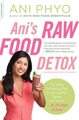 Ani s Raw Food Detox