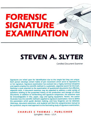 FORENSIC SIGNATURE EXAMINATION