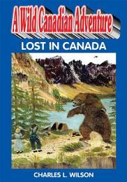 A Wild Canadian Adventure