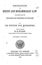Principles of Hindu and Mohammadan Law: Republished from the Principles and Precedents of the Same