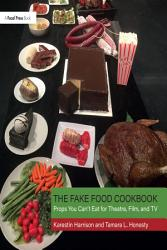 The Fake Food Cookbook PDF