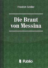 Die Braut von Messina