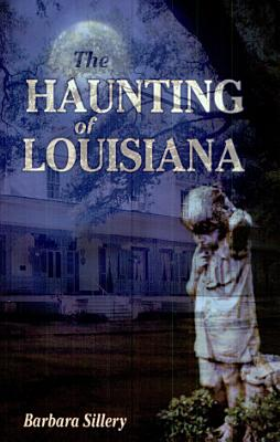 The Haunting of Louisiana PDF