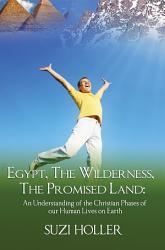 Egypt The Wilderness The Promised Land Book PDF